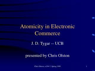 Atomicity in Electronic Commerce