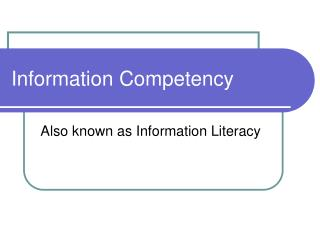Information Competency