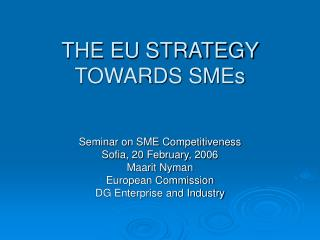 THE EU STRATEGY TOWARDS SMEs