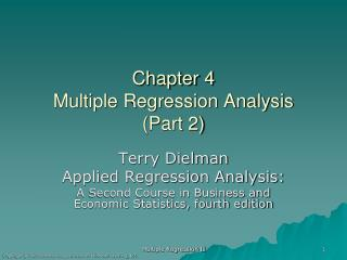 Chapter 4 Multiple Regression Analysis (Part 2)