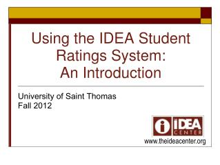 Using the IDEA Student Ratings System: An Introduction