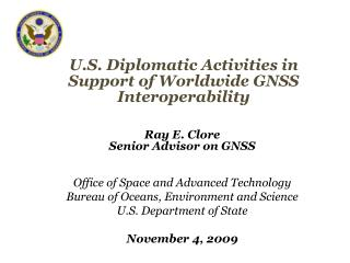 U.S. Diplomatic Activities in Support of Worldwide GNSS Interoperability