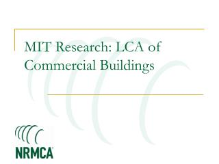 MIT Research: LCA of Commercial Buildings