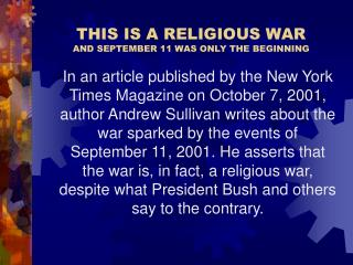 THIS IS A RELIGIOUS WAR AND SEPTEMBER 11 WAS ONLY THE BEGINNING