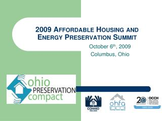 2009 Affordable Housing and Energy Preservation Summit