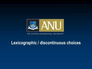 Lexicographic / discontinuous choices