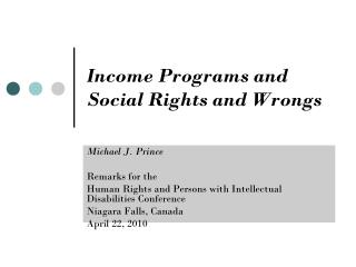 Income Programs and Social Rights and Wrongs