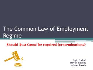 The Common Law of Employment Regime