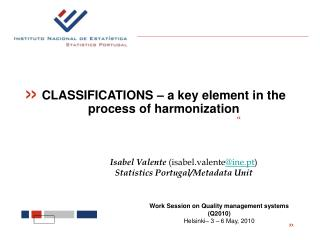 CLASSIFICATIONS – a key element in the process of harmonization
