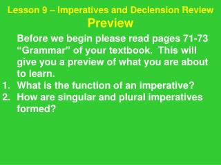 Lesson 9 – Imperatives and Declension Review Preview