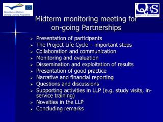 Midterm monitoring meeting for  on-going Partnerships