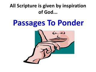 All Scripture is given by inspiration of God...