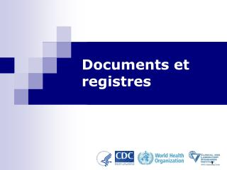 Documents et registres