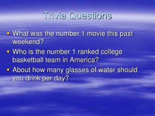 Trivia Questions