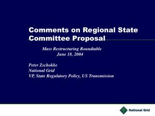 Comments on Regional State             Committee Proposal