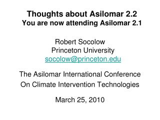Thoughts about Asilomar 2.2 You are now attending Asilomar 2.1