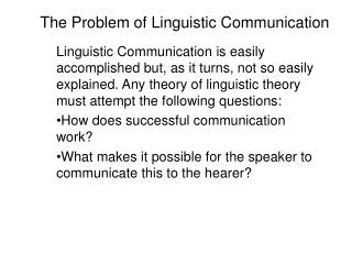 The Problem of Linguistic Communication