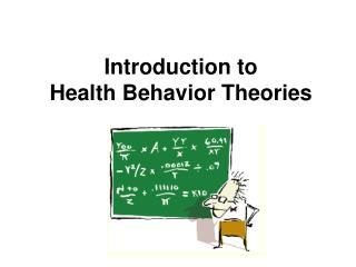 Introduction to  Health Behavior Theories