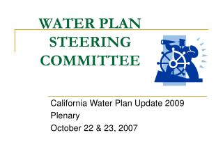WATER PLAN STEERING COMMITTEE