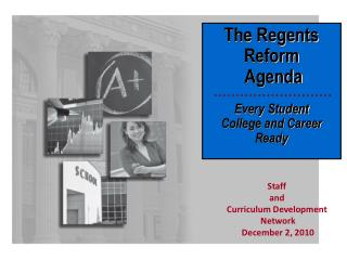 The Regents Reform  Agenda Every Student  College and Career Ready