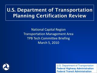 U.S. Department of Transportation Planning Certification Review
