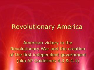 Revolutionary America