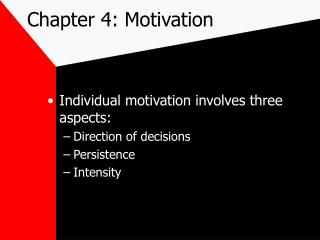 Chapter 4: Motivation