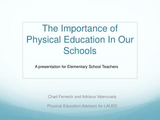 The Importance of Physical Education In Our Schools