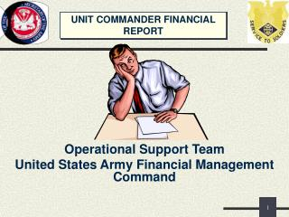 UNIT COMMANDER FINANCIAL REPORT