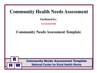 Facilitated by: FACILITATOR Community Needs Assessment Template