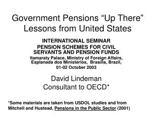 "Government Pensions ""Up There"" Lessons from United States"