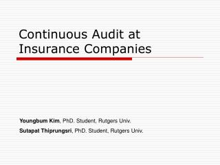 Continuous Audit at Insurance Companies