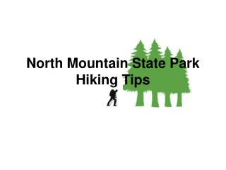 North Mountain State Park Hiking Tips