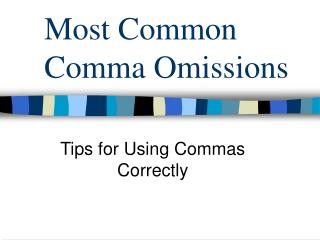 Most Common Comma Omissions