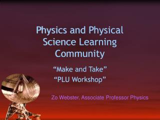 Physics and Physical Science Learning Community