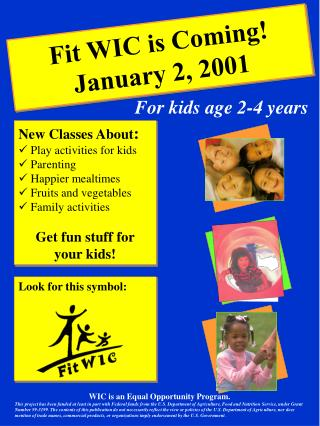 Fit WIC is Coming! January 2, 2001