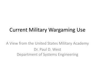 Current Military Wargaming Use