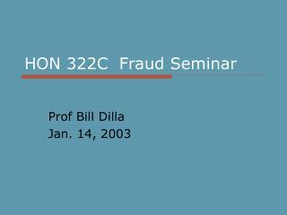 HON 322C Fraud Seminar