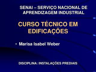 CURSO TÉCNICO EM EDIFICAÇÕES