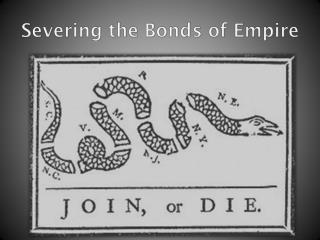 Severing the Bonds of Empire