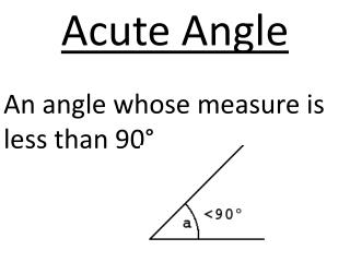 An angle whose measure is less than 90°