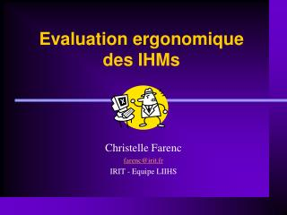 Evaluation ergonomique  des IHMs