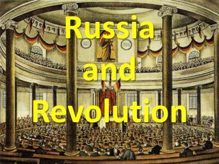 Russia  and Revolution