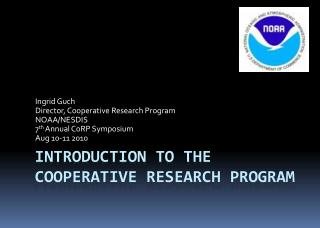 Introduction to the Cooperative Research program