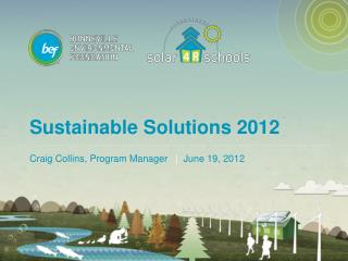 Sustainable Solutions 2012