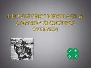 4-H Western Heritage & Cowboy shooting overview