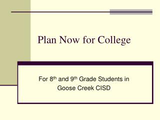 Plan Now for College