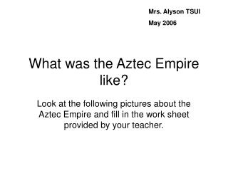 What was the Aztec Empire like