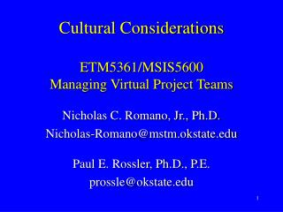 Cultural Considerations  ETM5361/MSIS5600 Managing Virtual Project Teams