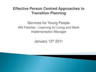Effective Person Centred Approaches to Transition Planning Services for Young People